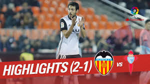 Highlights_Valencia_CF_vs_RC_Celta_(2-1)